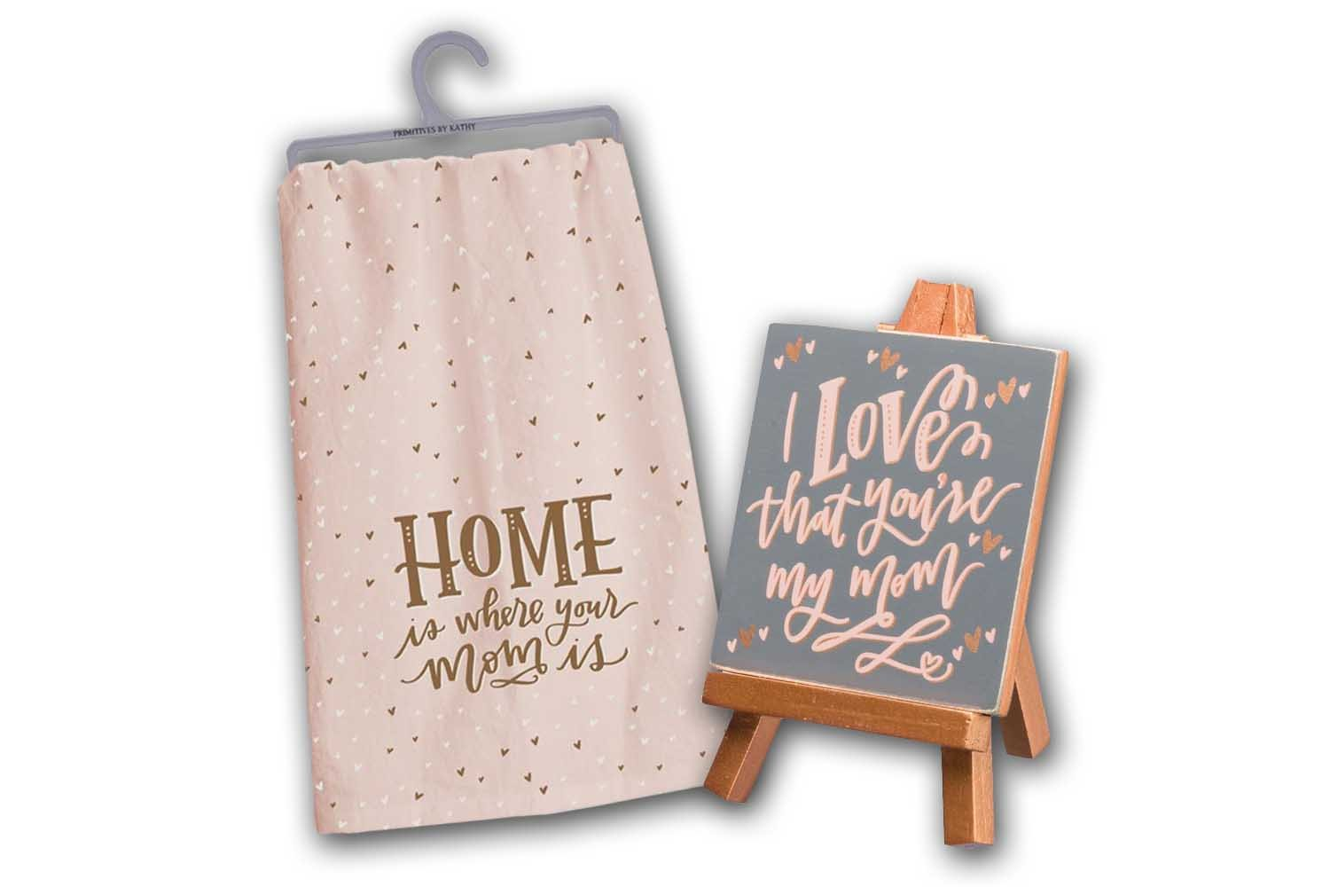 Mom Theme Gift Sets - Mini Easel I Love That Youre My Mom and Dish Towel Home Is Where Your Mom Is