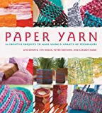 Paper Yarn, Uta Donath and Eva Hauck, 0312555652