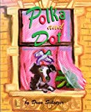 img - for Polka and Dot book / textbook / text book