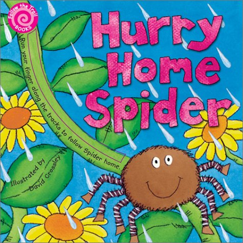 Hurry Home Spider: Follow the Trail Board Books (Follow the Trail Books)