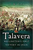 img - for Talavera: Wellington s First Victory in Spain book / textbook / text book