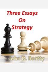 Three Essays on Strategy Kindle Edition