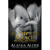 My Solace (Bewitched and Bewildered Book 11)