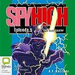 Spy High 5: Soul Stealer | A. J. Butcher