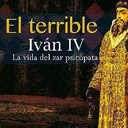 Iván IV El Terrible
