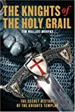 The Knights of the Holy Grail, Tim Wallace-murphy, 1905857330