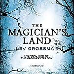 The Magician's Land, Book 3 | Lev Grossman