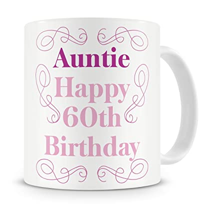 QuotAuntie Happy 60th Birthdayquot Mug