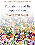 img - for The Cambridge Dictionary of Probability and its Applications by David Stirzaker (2015-11-12) book / textbook / text book