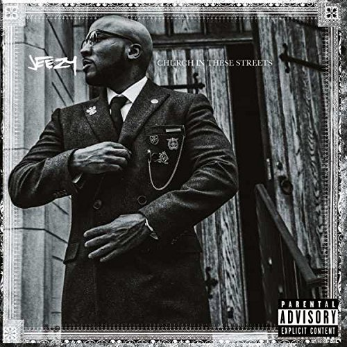 Church In These Streets by Jeezy - <strong>Jeezy</strong>
