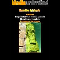 RAMADOSH: Preguntas Sobre Las Técnicas Anunnaki Ulema-Libro de Ramadosh. Respuestas y Discusiones