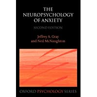The Neuropsychology of Anxiety: An Enquiry Into the Functions of the Septo-Hippocampal System: 33