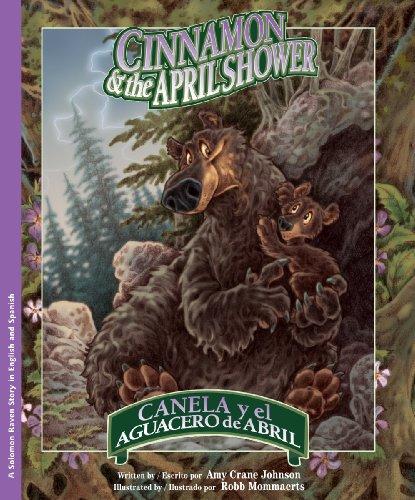 Cinnamon & the April Shower / Canela y el aguacero de Abril (English Edition)
