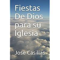 Fiestas De Dios para su Iglesia (Spanish Edition)