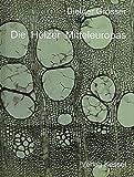Die Hölzer Mitteleuropas: Ein mikrophotographischer Lehratlas