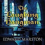 The Laughing Hangman | Edward Marston