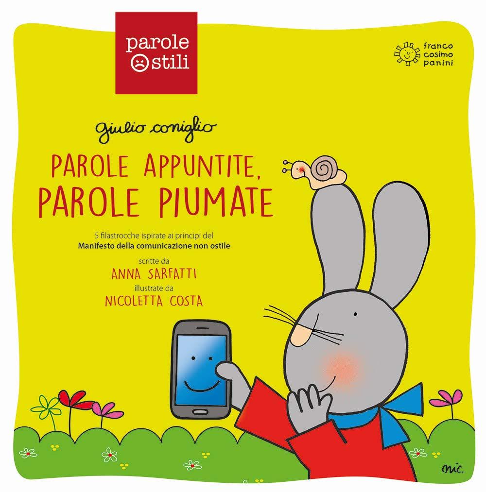 Parole appuntite, parole piumate. Giulio Coniglio. Ediz. a colori:  Amazon.it: Sarfatti, Anna, Costa, Nicoletta: Libri