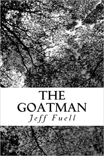 The Goatman: A Young Adult Adventure Novel