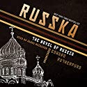 Russka: The Novel of Russia Audiobook by Edward Rutherfurd Narrated by Wanda McCaddon