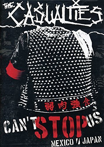 The Casualties: Can't Stop Us (Cant Stop The Music Dvd)