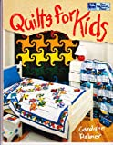 Quilts for Kids, Carolann M. Palmer, 1564770362