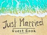 Just Married Guest Book: Beach Theme Wedding Guest Book for Newly Weds, Keepsake, Romantic Beach Wedding Guest Book
