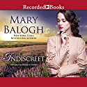 Indiscreet: The Horsemen Trilogy Audiobook by Mary Balogh Narrated by Rosalyn Landor