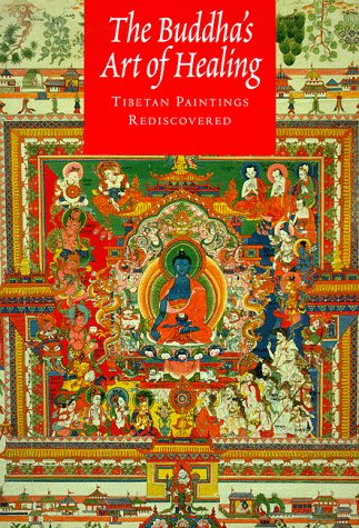 The Buddha's Art of Healing: Tibetan Paintings Rediscovered by Brand: Rizzoli