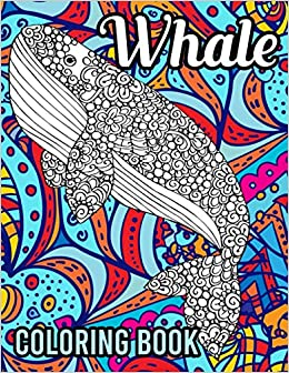 Whale Coloring Book 40 Relaxing Whale Mandala Coloring Pages Gift For Whale Lover Orca Coloring Book Ocean Coloring Books For Adults Illustrations Traylor 9798586190888 Amazon Com Books