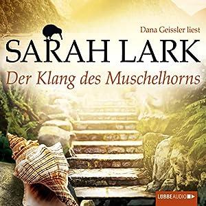 Der Klang des Muschelhorns (Die Feuerblüten 2) Audiobook