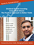 Dividend Growth Investing Using Elliott Waves: The Practical Approach to Better Yields