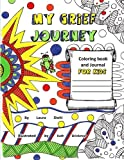 img - for My Grief Journey: Coloring Book and Journal FOR KIDS book / textbook / text book