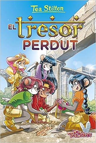 El Tresor Perdut Tea Stilton 27 Tea Stilton Tapa Dura Catalan Edition Stilton Tea Ventós Navés M Dolors 9788491373131 Books