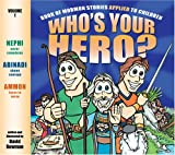 Who's Your Hero?, David Bowman, 159038573X