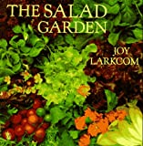The Salad Garden, Joy Larkcom, 0140251448