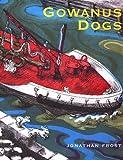 Gowanus Dogs, Jonathan Frost, 0374310580