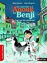 Les aventures d'Anouk et Benji : Cap sur le carnaval ! par Doinet