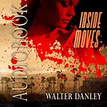 Inside Moves: A Wainwright Mystery Audiobook by Walter Danley Narrated by Gregg Rizzo