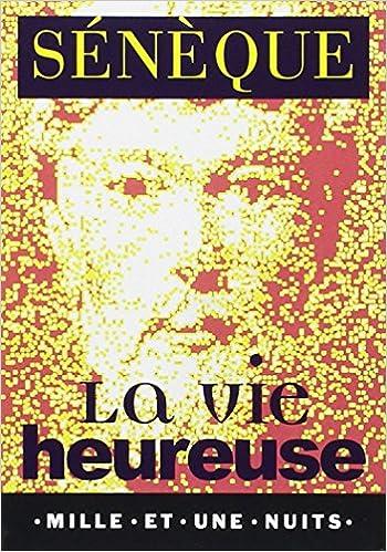 Livres gratuits en ligne La Vie heureuse pdf ebook