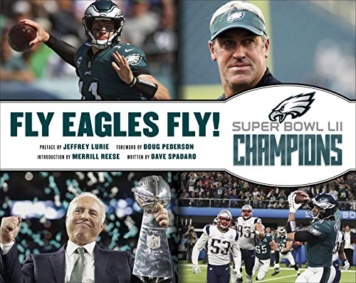 Fly Eagles Fly! The Philadelphia Eagles Official Super Bowl Commemorative Book