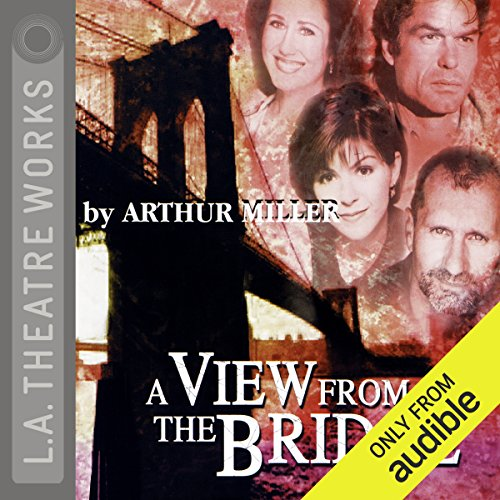 A View from the Bridge Audiobook [Free Download by Trial] thumbnail