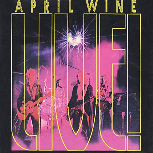 You Could Have Been a Lady (Live) (April Wine Could Have Been A Lady)