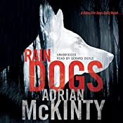 Rain Dogs: Detective Sean Duffy, Book 5 | Adrian McKinty