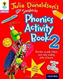 Oxford Reading Tree Songbirds: Julia Donaldson's Songbirds Phonics Activity Book 2 (Oxford Reading Tree Activity)