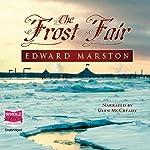 The Frost Fair | Edward Marston