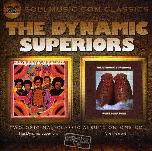 The Dynamic Superiors / Pure Pleasure /  Dynamic Superiors (Audio Superior)