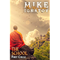 The School. First Circle [RealRPG Wuxia Series The Way] Book #2 (English Edition)