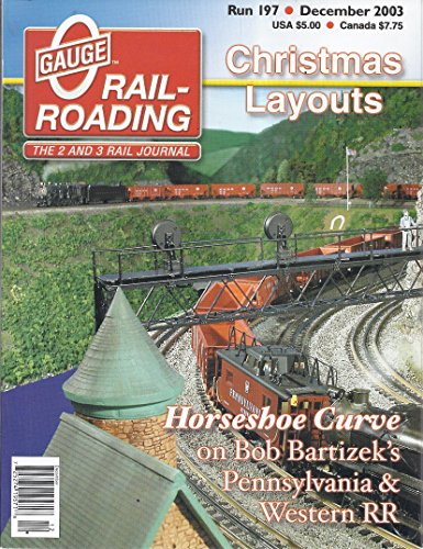- O Gauge Rail-Roading Magazine (Run 197 - December 2003 - Christmas Layouts)