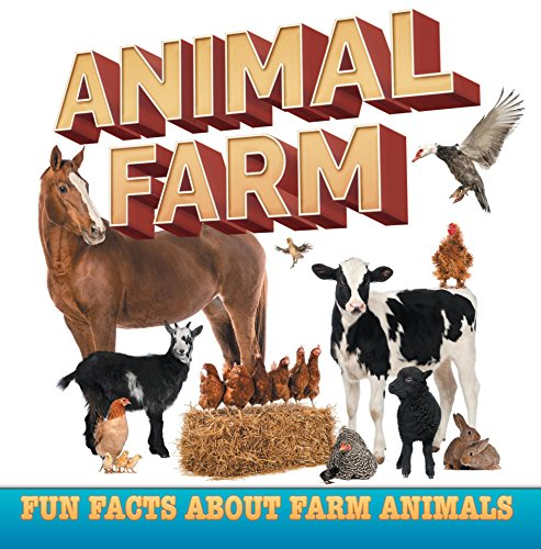 Animal Farm: Fun Facts About Farm Animals: Farm Life Books for Kids (Children's Farm Animal Books) by [Professor, Baby]