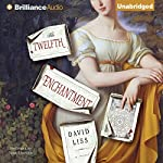 The Twelfth Enchantment | David Liss